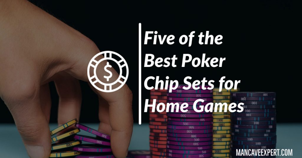 Five of the Best Poker Chip Sets for Home Games