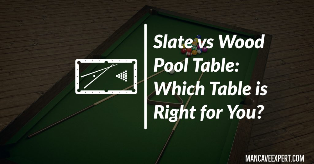 Slate vs Wood Pool Table Which Table is Right for You