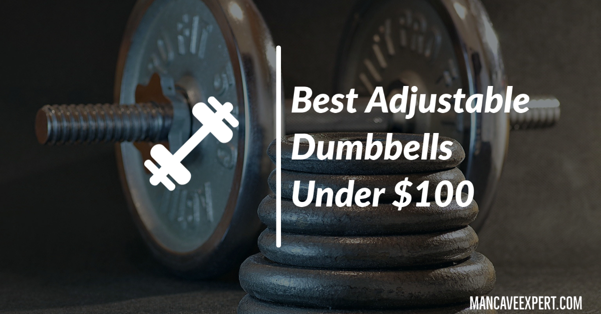 Best Adjustable Dumbbells Under $100