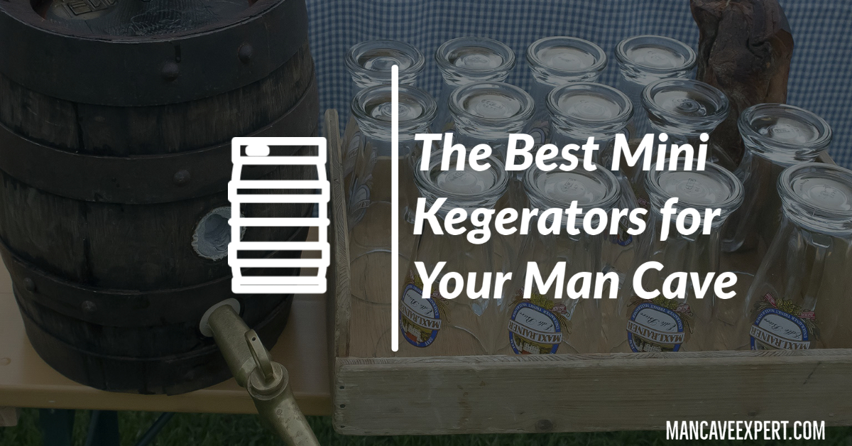 The Best Mini Kegerators for Your Man Cave