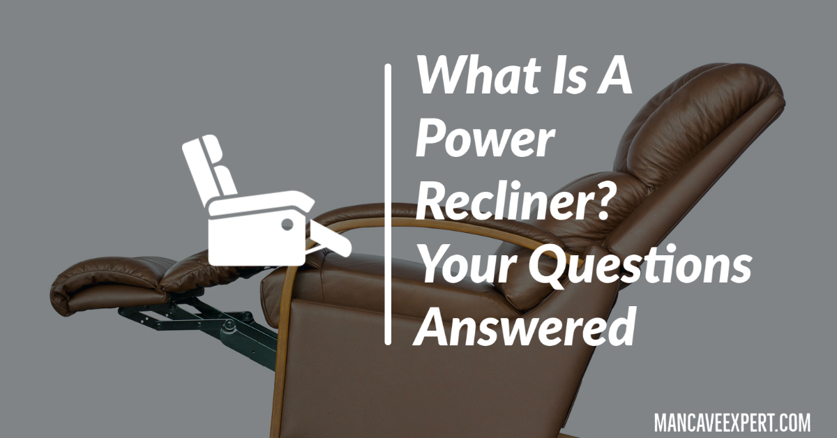 What Is A Power Recliner